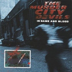 "The Murder City Devils ""In Name And Blood"" CD"
