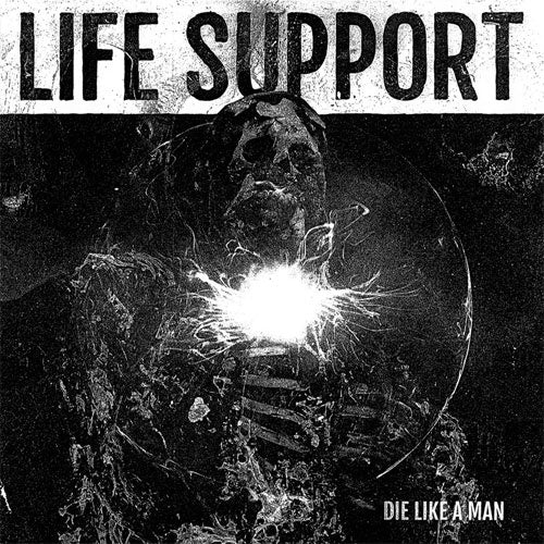 "Life Support ""Die Like A Man: Heirs Of Oblivion"" 7"""