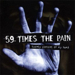 "59 Times The Pain ""20 Percent Of My Hand"" CD"