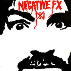 "Negative FX ""Self Titled"" LP"