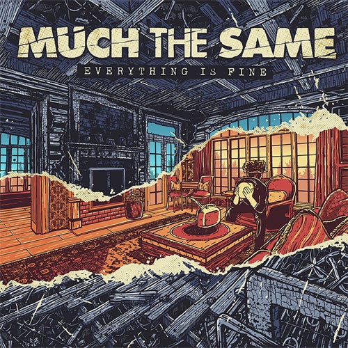 "Much The Same ""Everything Is Fine"" LP"
