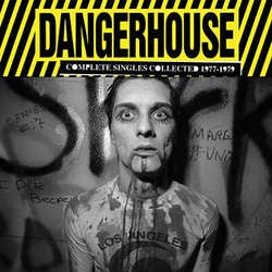 "Dangerhouse ""Complete Singles Collected 1977-1979"" 7"" Box Set"