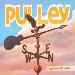 "Pulley ""No Change In The Weather"" CD"