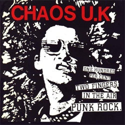 "Chaos U.K ""One Hundred Percent Two Fingers In The Air Punk Rock"" LP"