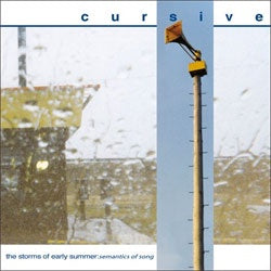 "Cursive ""The Storms of Early Summer: Semantics of Song"" LP"