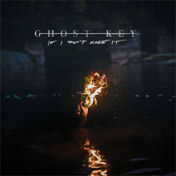 "Ghost Key ""If I Don't Make It"" LP"