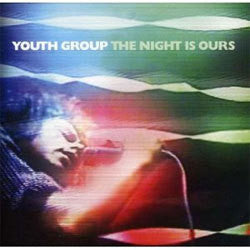 "Youth Group ""The Night Is Ours"" LP"
