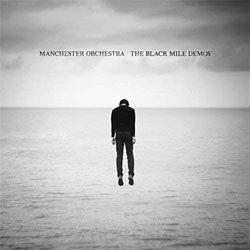"Manchester Orchestra ""The Black Mile Demos"" 12"""