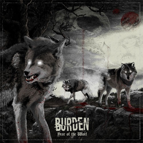 "Burden ""Year Of The Wolf"" 7"""