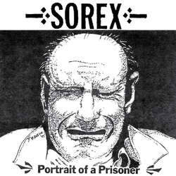"Sorex ""Portrait Of A Prisoner"" LP"