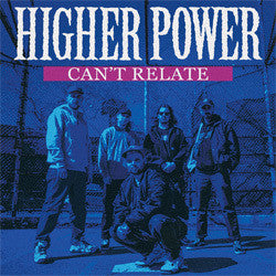 "Higher Power ""Can't Relate"" Cassette"