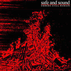 "Safe And Sound ""Embers Still Remain"" 7"""