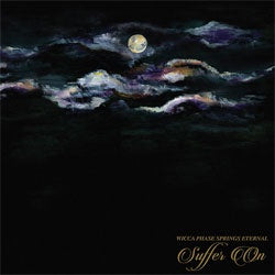 "Wicca Phase Springs Eternal ""Suffer On"" LP"
