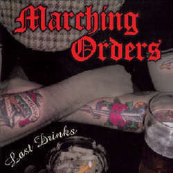 "Marching Orders ""Last Drinks"" 10"""