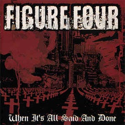 "Figure Four ""When It's All Said And Done"" LP"