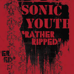 "Sonic Youth ""Rather Ripped"" LP"