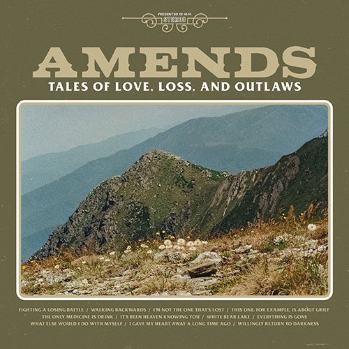 "Amends ""Tales of Love, Loss, and Outlaws"" LP"