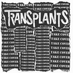 "Transplants ""Take Cover"" LP"