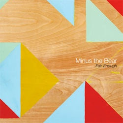 "Minus The Bear ""Fair Enough"" LP"