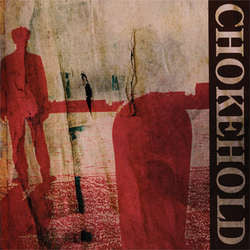 "Chokehold ""Self Titled"" LP"