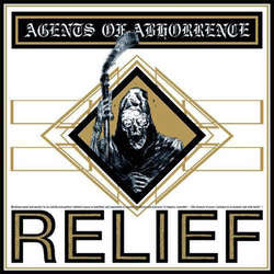 "Agents Of Abhorrence ""Relief"" LP"
