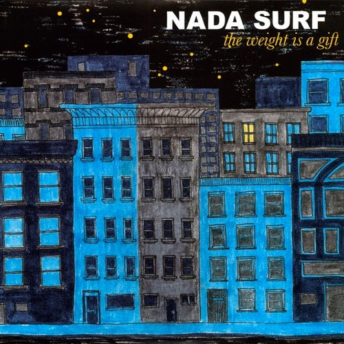 "Nada Surf ""Weight Is A Gift"" LP"