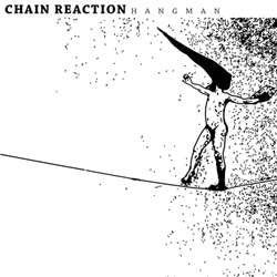 "Chain Reaction ""Hangman"" 7"""