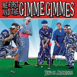 "Me First And The Gimme Gimmes ""Sing In Japanese"" 12"""
