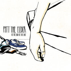 "Pitt The Elder ""At The End Of The Day"" LP"