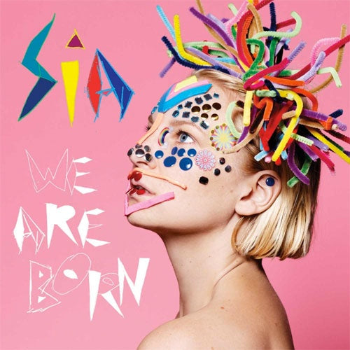 "Sia ""We Are Born"" LP"