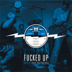 "Fucked Up ""Live At Third Man Records"" LP"