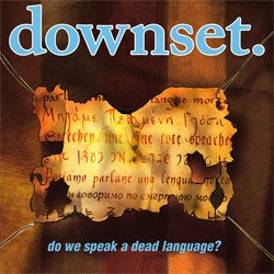 "Downset ""Do We Speak A Dead Language?"" LP"