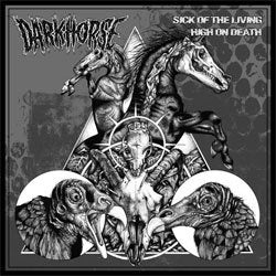 "Dark Horse ""Sick Of The Living/ High On Death"" CD"