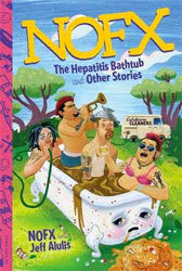 "NOFX ""The Hepatitis Bathtub and Other Stories"" Book"