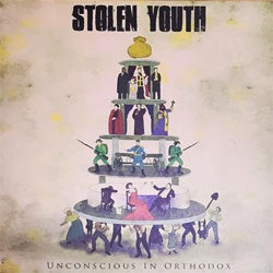 "Stolen Youth ""Unconscious In Orthodox"" LP"