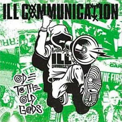 "Ill Communication ""Ode To The Old Gods / Def Threats In The Hieroglyphics"" 12"""