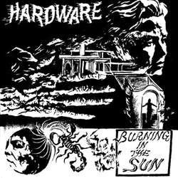 "Hardware ""Burning In The Sun"" LP"