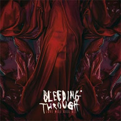 "Bleeding Through ""Love Will Kill All"" CD"