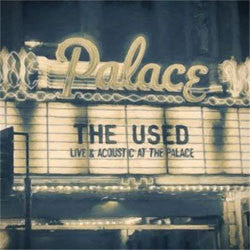 "The Used  ""Live & Acoustic At The Palace"" LP / DVD"
