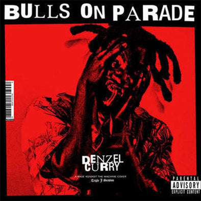 "Denzel Curry ""Bulls On Parade (triple j LAV)"" 7"""