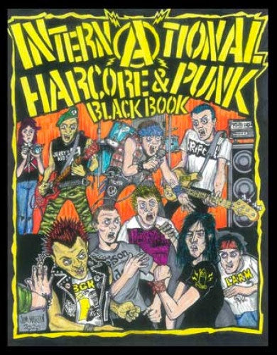 "Freddy Alva ""International Hardcore & Punk Black Book"" Zine"