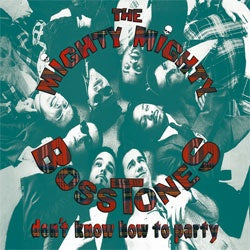 "Mighty Mighty Bosstones ""Don't Know How To Party"" LP"