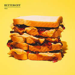 "Better Off ""Milk"" LP"