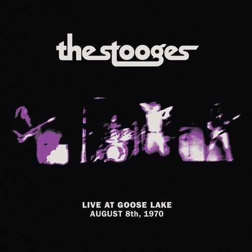 "The Stooges ""Live At Goose Lake: August 8th 1970"" LP"