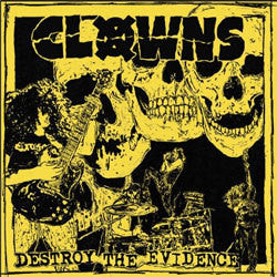 "Clowns ""Destroy The Evidence"" 7"""