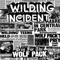 "Wilding Incident ""Prey For The Wolf Pack"" 7"""