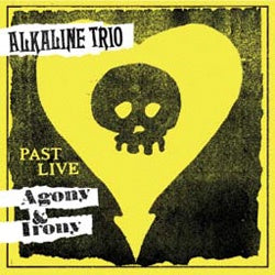 "Alkaline Trio ""Agony And Irony Past Live"" LP"