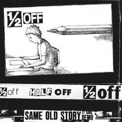 "Half Off ""Same Old Story: 17 Song Demo"" CD"