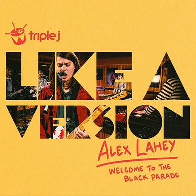 "Alex Lahey ""Welcome To The Black Parade / Misery Guts (triple j LAV)"" 7"""