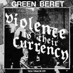 "Green Beret ""Violence Is Their Currency"" LP"